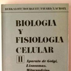 Libros: BIOLOGÍA Y FISIOLOGÍA CELULAR. VOLUMEN II. BERKALOFF.. Lote 94782023