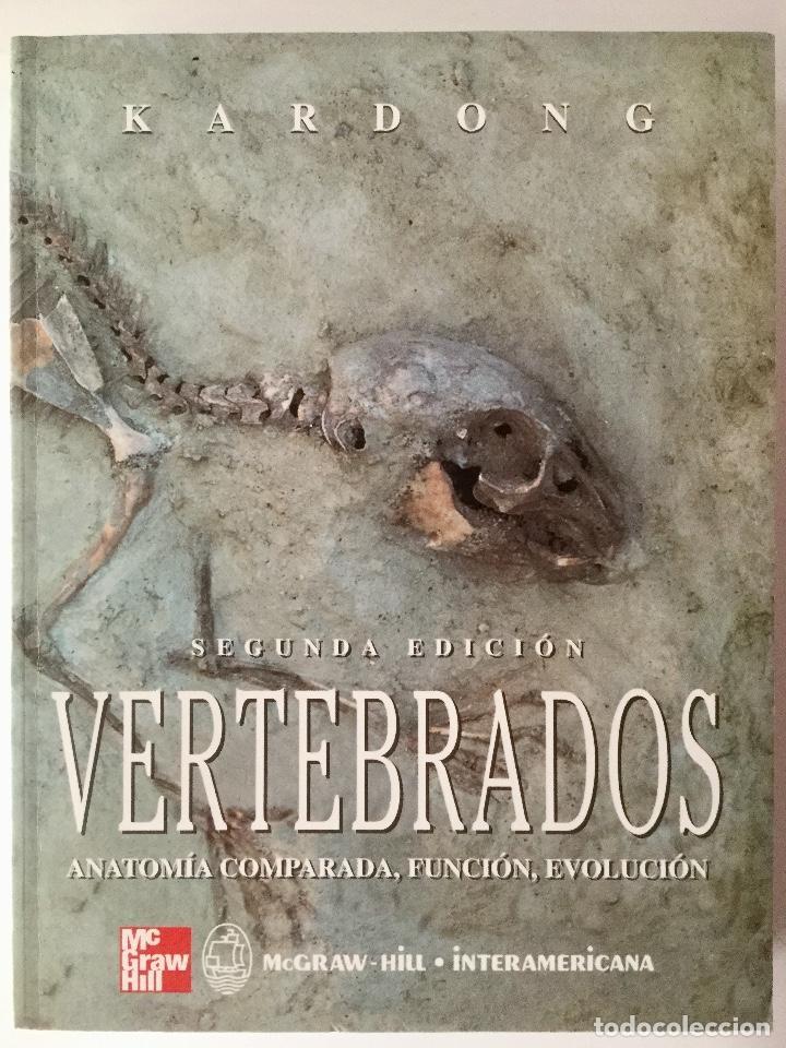 vertebrados. anatomía comparada, función y evol - Comprar Libros de ...