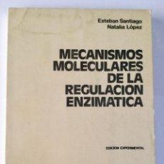 Libros: MECANISMOS MOLECULARES DE LA REGULACIÓN ENZIMÁTICA.. Lote 101365991