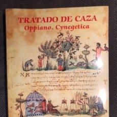 Libros: TRATADO DE CAZA. OPPIANO. CYNEGETICA (A.2002). Lote 105373615