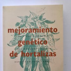 Libros: MEJORAMIENTO GENÉTICO DE HORTALIZAS. MUNDI PRENSA. Lote 107856407