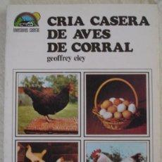 books - CRIA CASERA DE AVES DE CORRAL - Geoffrey eley - Ed. AURA - 1986 - 121595787