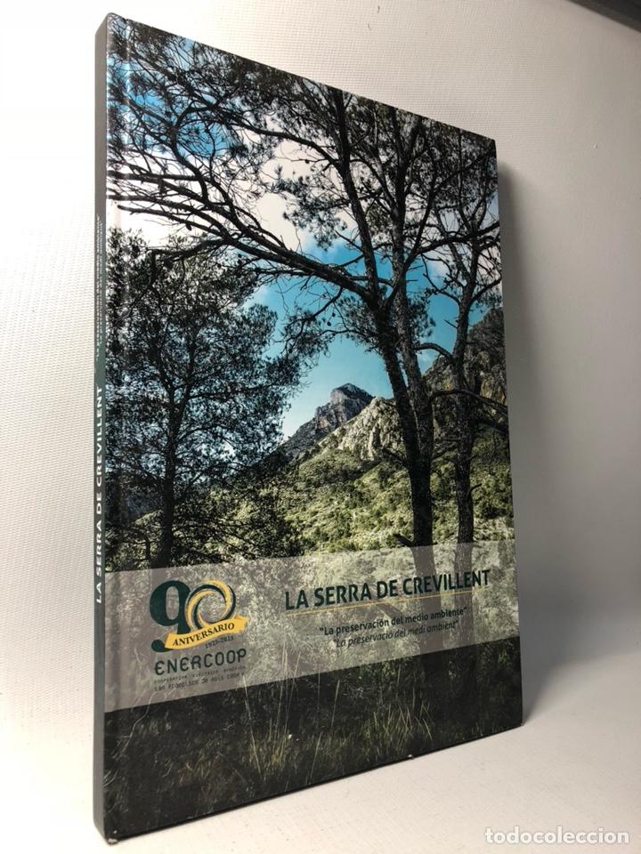 LA SERRA DE CREVILLENT , LA PRESERVACIÓN DEL MEDIO AMBIENTE , CREVILLENTE - ALICANTE. (Libros Nuevos - Ciencias, Manuales y Oficios - Biología)