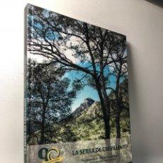 Libros: LA SERRA DE CREVILLENT , LA PRESERVACIÓN DEL MEDIO AMBIENTE , CREVILLENTE - ALICANTE.. Lote 52530431