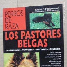 Libros: LOS PASTORES BELGAS. Lote 122668271