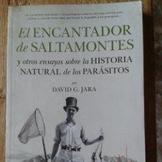 Libros: EL ENCANTADOR DE SALTAMONTES Y OTROS ENSAYOS SOBRE LA HISTORIA NATURAL DE LOS PARASITOS. Lote 130175415