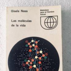 """Libros: LAS MOLÉCULAS DE LA VIDA. """"GISELA NASS"""". Lote 135214154"""