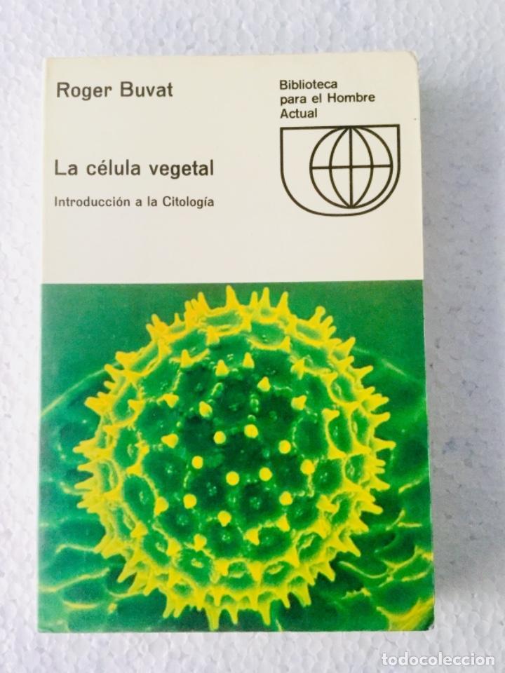 """LA CÉLULA VEGETAL. """"ROGER BUVAT"""" (Libros Nuevos - Ciencias, Manuales y Oficios - Biología)"""