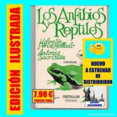 Libri: LOS ANFIBIOS Y REPTILES - VALENTÍN PÉREZ MELLADO ANTONIO SACRISTÁN PENTHALON - NUEVO DE DISTRIBUIDOR. Lote 136164026