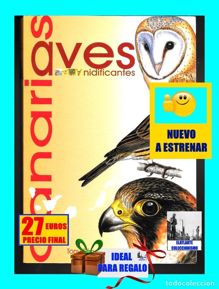 Libros: AVES NIDIFICANTES DE CANARIAS - TONY SÁNCHEZ - ORNITOLOGÍA PÁJAROS - NUEVO - MUY ILUSTRADO - Foto 2 - 136819606