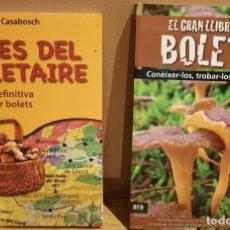 Libros: OCASIÓN !! ATLES DEL BOLETAIRE / EL GRAN LLIBRE DELS BOLETS / 2 LIBROS NUEVOS A ESTRENAR.. Lote 177493594