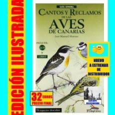 Libros: CANTOS Y RECLAMOS DE LAS AVES DE LAS ISLAS CANARIAS JOSÉ MANUEL MORENO - GUÍA SONORA - 2 CD Y LIBRO. Lote 137976134