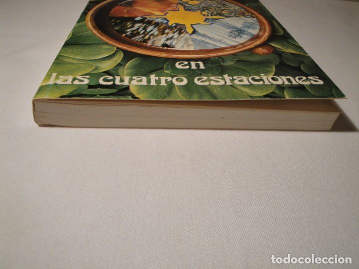 Libros: La Naturaleza en las Cuatro Estaciones. Autora: Montserrat Ortuño Gomar. Año 1976. Nuevo - Foto 6 - 139860906