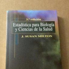 Libros: ESTADÍSTICA PARA BIOLOGÍA Y CIENCIAS DE LA SALUD. J. SUSAN MILTON. MCGRAWHILL.. Lote 220873305