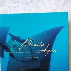 Libros: PLANETA AGUA. Lote 151264646