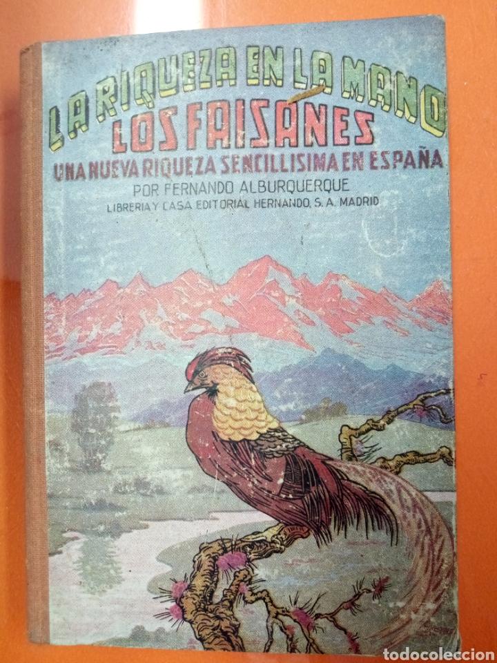 LA RIQUEZA EN LA MANO LOS FAISANES (Libros Nuevos - Ciencias, Manuales y Oficios - Biología)