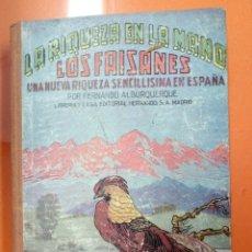 Libros: LA RIQUEZA EN LA MANO LOS FAISANES. Lote 160614722