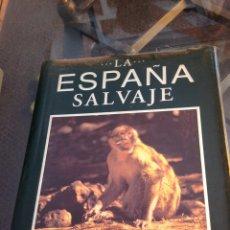 Libros: LA ESPAÑA SALVAJE. Lote 177650039