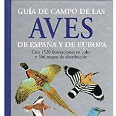 Libros: GUÍA DE CAMPO AVES ESPAÑA/ EUROPA. PETERSON. Lote 182900328