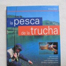 Libros: LIBRO LA PESCA DE LA TRUCHA. Lote 183875792