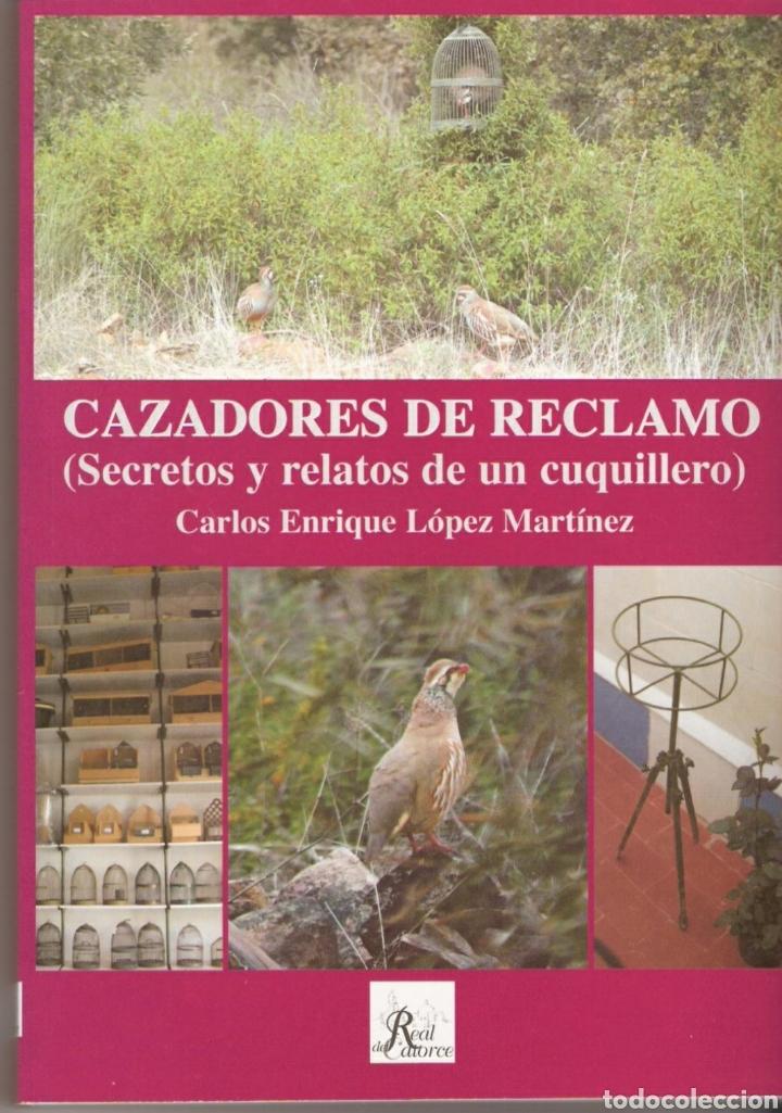 LIBRO CAZADORES DE RECLAMO (PERDIZ) (Libros Nuevos - Ciencias, Manuales y Oficios - Biología)