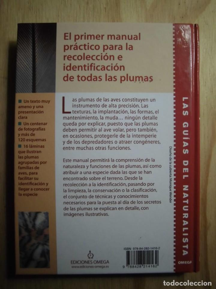 Libros: RECONOCER FÁCILMENTE LAS PLUMAS CLOÉ FRAIGNEAU LAS GUÍAS DEL NATURALISTA ORNITOLOGÍA - Foto 2 - 190044823