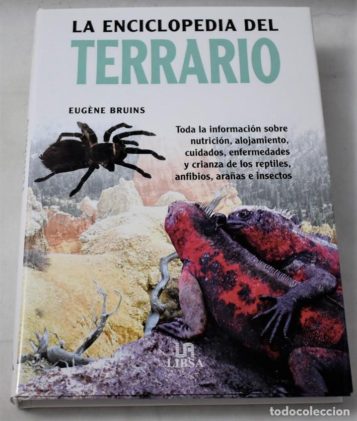 LA ENCICLOPEDIA DEL TERRARIO. BRUINS, EUGÈNE (Libros Nuevos - Ciencias, Manuales y Oficios - Biología)