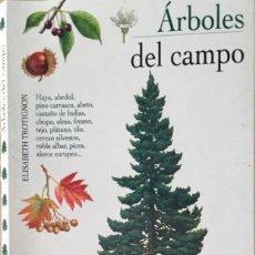 Libros: ÁRBOLES DEL CAMPO. EL ARCA. REF: F 42.. Lote 195089728