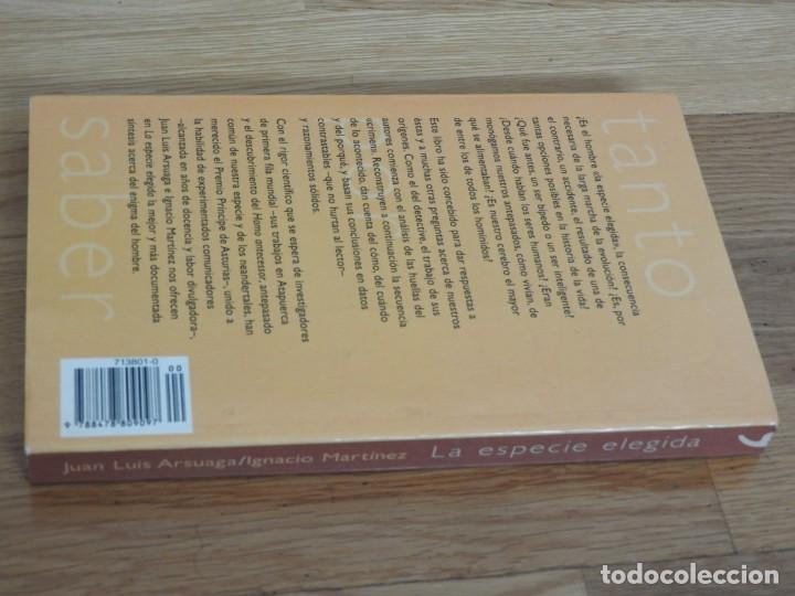 Libros: La especie elegida 1998 Juan Luis Arsuaga e Ignacio Martinez Atapuerca Antropologia - Foto 4 - 195536927
