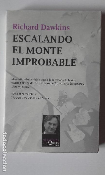 ESCALANDO EL MONTE IMPROBABLE. RICHARD DAWKINS (Libros Nuevos - Ciencias, Manuales y Oficios - Biología)