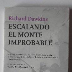 Libros: ESCALANDO EL MONTE IMPROBABLE. RICHARD DAWKINS. Lote 197072136