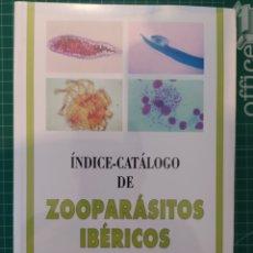 Libros: NUEVO ÍNDICE CATÁLOGO DE ZOO PARÁSITOS IBÉRICOS CORDERO DEL CAMPILLO CASTAÑON ORDOÑEZ REGUERA FEO. Lote 205512961