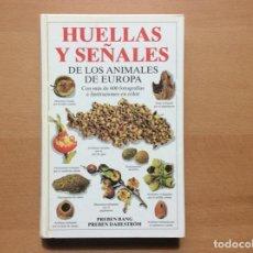 Libros: HUELLAS Y SEÑALES DE LOS ANIMALES DE EUROPA - EDICIONES OMEGA - COMO NUEVO. Lote 207060440