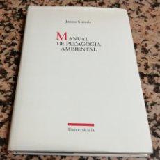 Libros: MANUAL DE PEDAGOGÍA AMBIENTAL. Lote 207778550