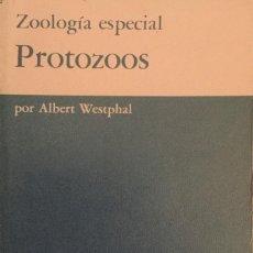 Libros: PROTOZOOS. ZOOLOGÍA ESPECIAL. A. WESTPHAIL. NUEVO. Lote 210557133