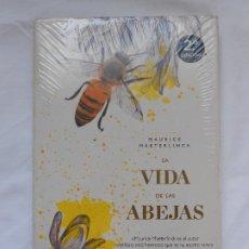 Libros: LA VIDA DE LAS ABEJAS - MAURICE MAETERLINCK - EDITORIAL ARIEL - NUEVO Y PRECINTADO. Lote 213885695