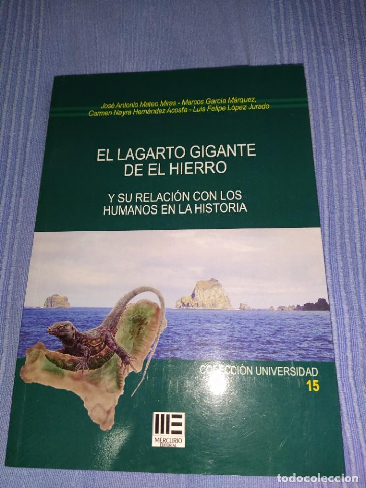 LIBRO EL LAGARTO GIGANTE DEL HIERRO Y SU RELACION CON LOS HUMANOS (Libros Nuevos - Ciencias, Manuales y Oficios - Biología)