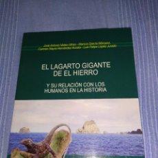 Libros: LIBRO EL LAGARTO GIGANTE DEL HIERRO Y SU RELACION CON LOS HUMANOS. Lote 218739245