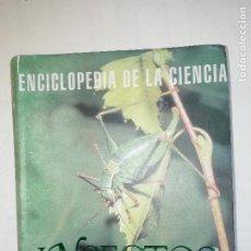 Libros: ENCICLOPEDIA DE LA CIENCIA - INSECTOS - TIKAL - NUEVO. Lote 219915558