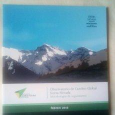 Libros: OBSERVATORIO DE CAMBIO GLOBAL SIERRA NEVADA FEBRERO 2012. Lote 228755560