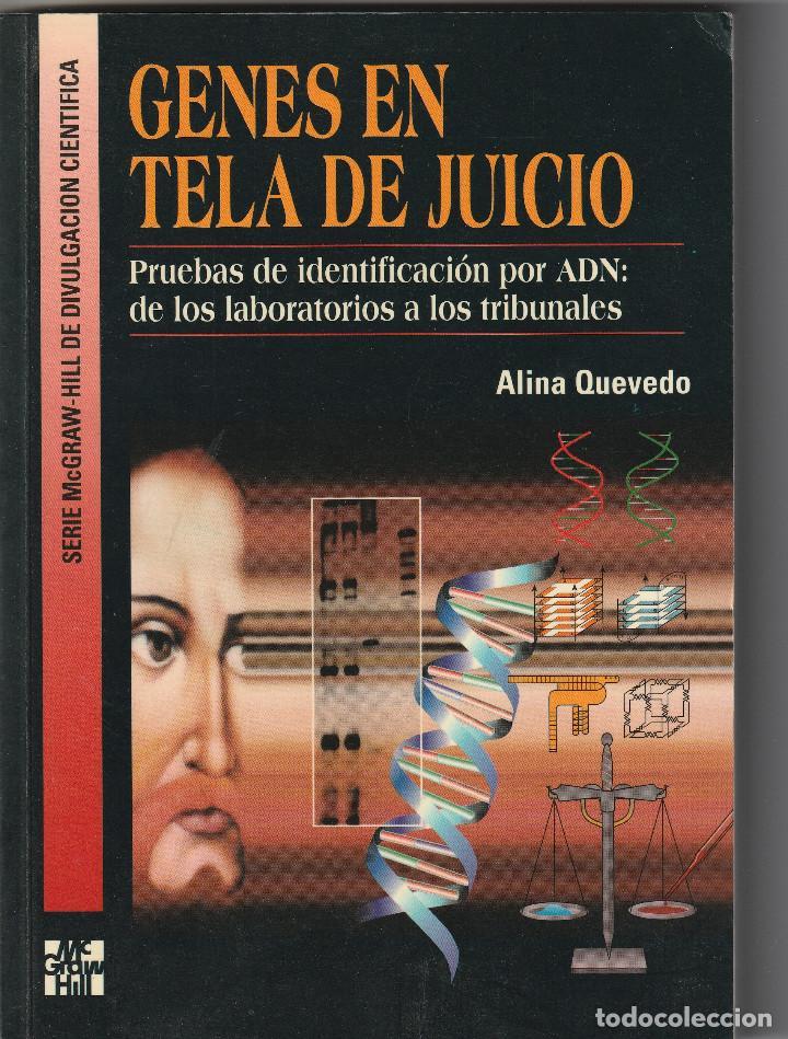 10268 -LIBRO GENES EN TELA DE JUICIO ALINA QUEVEDO EDIT. MCGRAW-HILL (Libros Nuevos - Ciencias, Manuales y Oficios - Biología)