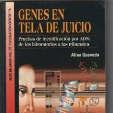 Libros: 10268 -LIBRO GENES EN TELA DE JUICIO ALINA QUEVEDO EDIT. MCGRAW-HILL. Lote 233867235