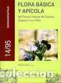 FLORA BÁSICA Y APÍCOLA DEL PARQUE NATURAL DE CAZORLA, SEGURA Y LAS VILLAS RUFINO NIETO OJEDA, MANUEL (Libros Nuevos - Ciencias, Manuales y Oficios - Biología)