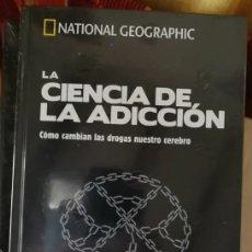 Libros: LA CIENCIA DE LA ADICCIÓN COLECCIÓN CEREBRO NATIONAL GEOGRAPHIC - NUEVO. Lote 238562725