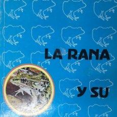 Livros: LA RANA Y SU EXPLOTACIÓN. RAMÓN RUBIN. CECSA. MÉXICO.. Lote 241460560