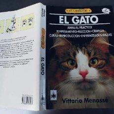Libros: EL GATO, DE VITTORIO MENASSÉ. AÑO 1993,TAPA FINA,240 PAGINAS. Lote 241776370