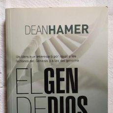 Livros: EL GEN DE DIOS - DEAN HAMER / LIBRO DESCATALOGADO. Lote 242173540