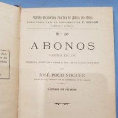 Libros: ABONOS , EDITORIAL BAILLY-BAILLIERE ,JOSE POCH NOGUER ,AÑO 1921. Lote 252067135