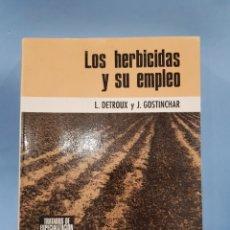 Libros: LOS HERBICIDAS Y SU EMPLEO, EDICIONES OIKOS-TAU ,AÑO 1966. Lote 252068225