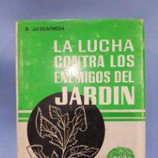 Libros: LA LUCHA CONTRA LOS ENEMIGOS DEL JARDÍN, EDICIONES CEDEL ,AÑO 1971. Lote 252069270